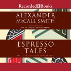 Espresso Tales: The New 44 Scotland Street Novel Cover Image