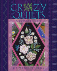 Crazy Quilts: A Beginner's Guide Cover Image