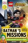 DK Readers L3: LEGO® DC Comics Super Heroes: Batman's Missions: Can Batman and Robin Save Gotham City? (DK Readers Level 3) Cover Image