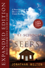 The School of Seers Expanded Edition: A Practical Guide on How to See in the Unseen Realm Cover Image