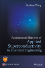 Fundamental Elements of Applied Superconductivity in Electrical Engineering Cover Image