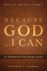 Because God . . . I Can: 12 Themes on Following Jesus Cover Image