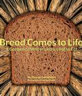Bread Comes to Life: A Garden of Wheat and a Loaf to Eat Cover Image