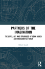 Partners of the Imagination: The Lives, Art and Struggles of John Arden and Margaretta d'Arcy Cover Image