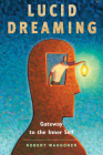 Lucid Dreaming: Gateway to the Inner Self Cover Image