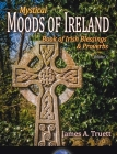 Book of Irish Blessings & Proverbs: Mystical Moods of Ireland, Vol. V Cover Image