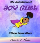 The Adventures of Joy Girl: Village Super Shero Cover Image