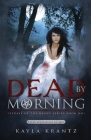 Dead by Morning (Rituals of the Night #1) Cover Image