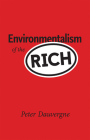 Environmentalism of the Rich Cover Image