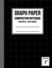 Graph Paper Notebook 1 inch Squares: Graph Paper Composition Notebook, Graph Book for Math, Graph Paper Notebook for Student, Math Composition Noteboo Cover Image