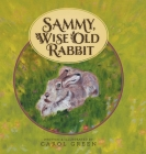 Sammy, Wise Old Rabbit Cover Image
