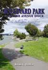 Boulevard Park & Taylor Avenue Dock on the Old Bellingham Waterfront Cover Image