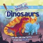 Dinosaurs: Can You Tell the Facts from the Fibs? Cover Image