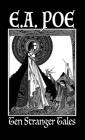 Ten Stranger Tales: By Edgar Allan Poe Cover Image