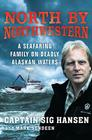 North by Northwestern: A Seafaring Family on Deadly Alaskan Waters Cover Image