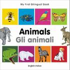 My First Bilingual Book–Animals (English–Italian) Cover Image