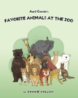 Aunt Connie's Favorite Animals at the Zoo Cover Image