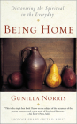 Being Home: Discovering the Spiritual in the Everyday Cover Image