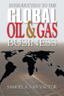 Introduction to the Global Oil & Gas Business Cover Image