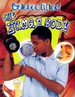The Human Body (Science Alive!) Cover Image