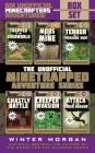 An Unofficial Minetrapped Adventure Series Box Set: Six Unofficial Minecrafters Adventures! Cover Image