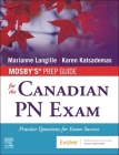 Mosby's Prep Guide for the Canadian PN Exam: Practice Questions for Exam Success Cover Image