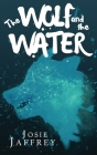 The Wolf and The Water Cover Image