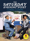 The Saturday Evening Post Classic Covers: 6 Cards (Dover Postcards) Cover Image