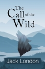 The Call of the Wild (Reader's Library Classics) Cover Image