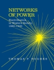 Networks of Power: Electrification in Western Society, 1880-1930 Cover Image