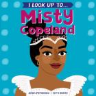 I Look Up To...Misty Copeland Cover Image
