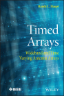 Timed Arrays: Wideband and Time Varying Antenna Arrays (Wiley - IEEE) Cover Image