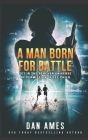 A Man Born For Battle Cover Image