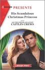 His Scandalous Christmas Princess Cover Image