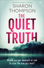 The Quiet Truth: a haunting domestic drama full of suspense Cover Image