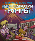 The Destruction of Pompeii (Adventures in the Real World) Cover Image