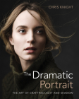 The Dramatic Portrait: The Art of Crafting Light and Shadow Cover Image