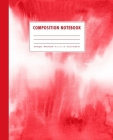 Composition Notebook: Cherry Red Watercolor Ombre Cover Wide Ruled Cover Image