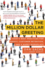 The Million Dollar Greeting: Today's Best Practices for Profit, Customer Retention, and a Happy Workplace Cover Image
