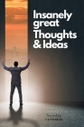 A Journal for Insanely great Thoughts & Ideas Cover Image