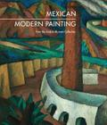 Mexican Modern Painting: The Andrés Blaisten Collection Cover Image