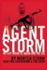 Agent Storm: My Life Inside Al Qaeda and the CIA Cover Image