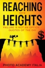 Reaching New Heights: Failure Is Not an Option - Quotes of the Day Cover Image