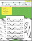 Tracing for Toddlers: Beginner to Tracing Lines, Shape & ABC Letters Cover Image