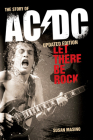 Let There Be Rock: The Story of AC/DC Cover Image