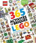 365 Activites Avec les Briques Lego = 365 Things to Do with Lego Bricks Cover Image