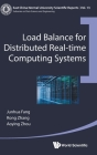 Load Balance for Distributed Real-Time Computing Systems (East China Normal University Scientific Reports #13) Cover Image