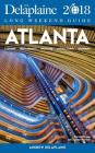 Atlanta - The Delaplaine 2018 Long Weekend Guide Cover Image
