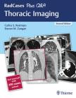 Radcases Plus Q&A Thoracic Imaging Cover Image