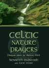 Celtic Nature Prayers: Prayers from an Ancient Well Cover Image